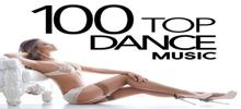Top 100 Dance and House Music