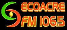 Eco Acre FM 106.5