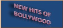 New Hits der Bollywood
