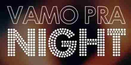 Vamo Pra Night
