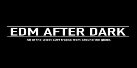 EDM After Dark