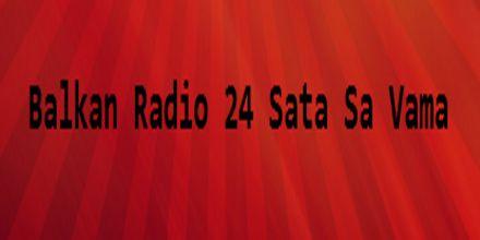 Balkan Radio 24 Sata Sa Vama