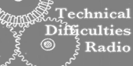 Technical Difficulties Radio