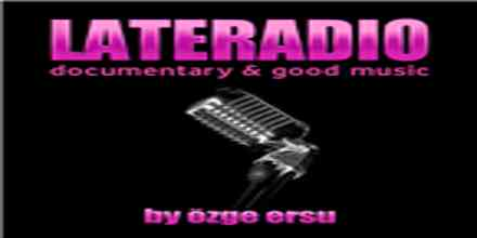Late Radio