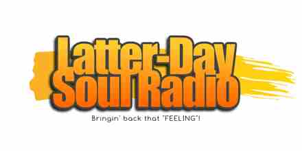 Latter Day Soul Radio