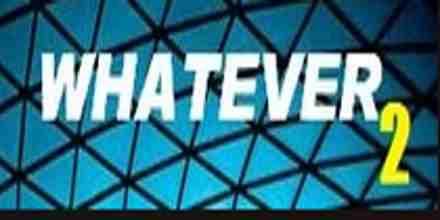Whatever2 FM