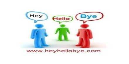 Hey Hello Bye