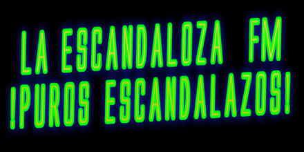 La Escandaloza FM