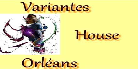 Variantes House Orleans