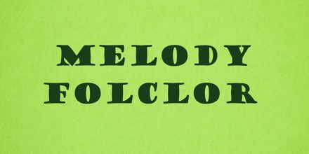 Melody Folclor