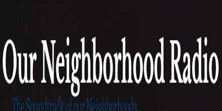 Our Neighborhood Radio