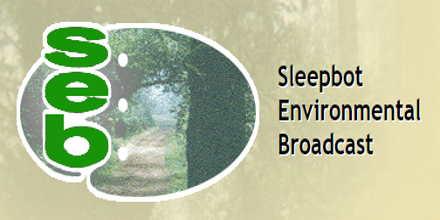 SEB Sleepbot Environmental Broadcast