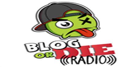 Blog or Die Radio