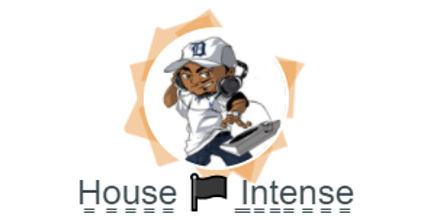 House Intense