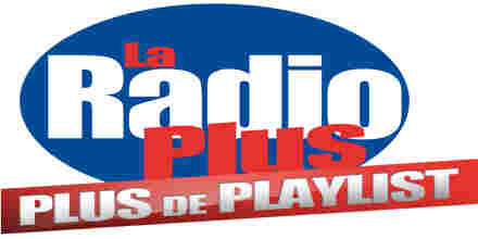 La Radio Plus Over Playlist