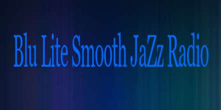 Blu Lite Smooth Jazz Radio