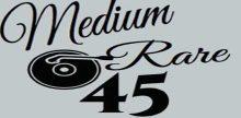 Medium Rare 45
