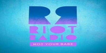 Riot Radio Not Your Babe