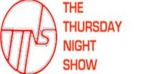 The Thursday Night Show
