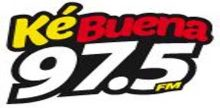 Ke Buena 97.5 FM
