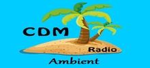 CDM Radio Ambient