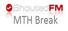 Shouted FM MTH Break