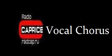 Radio Caprice Vocal Chorus