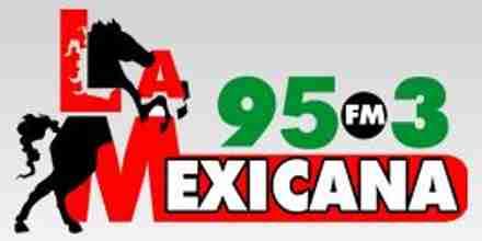La Mexicana 95.3 FM