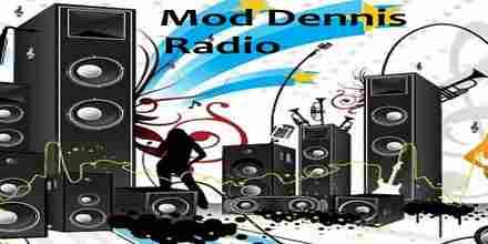 Mod Dennis Radio