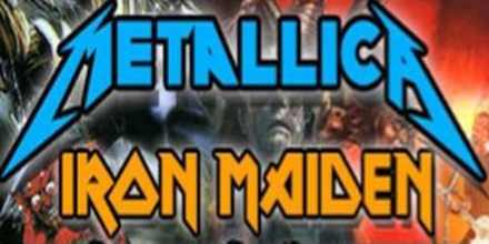 Metallica and Iron Maiden