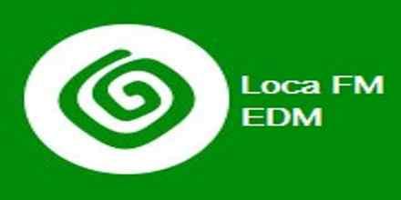 Loca FM EDM