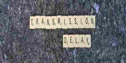 Transmission Delay