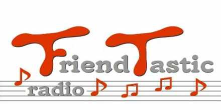 Friend Tastic Radio