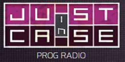 Just In Case Prog Radio