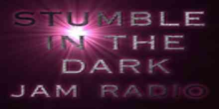 Stumble In The Dark Jam Radio