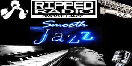 Ripped Radio Smooth Jazz