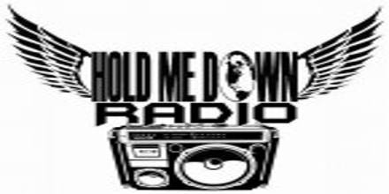 Hold Me Down Radio