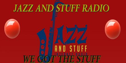 Jazz and Stuff Internet Radio