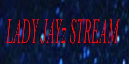 Lady Jayz Stream