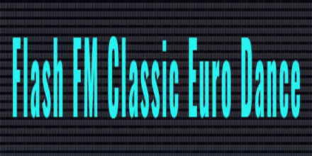 Flash FM Classic Euro Dance