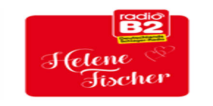 Radio B2 Helene Fischer