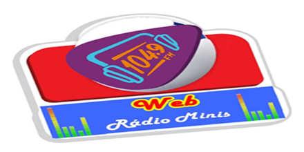 """<span lang =""""pt"""">Web Radio Minis 104.9</span>"""
