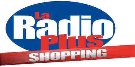 La Radio Plus Shopping