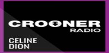 Crooner Radio Celine Dion