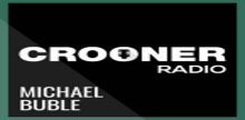 Crooner Radio Michael Buble