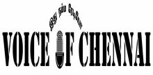 Voice of Chennai