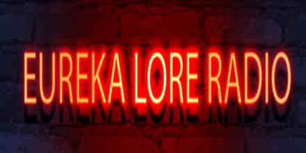 Eureka Lore Radio