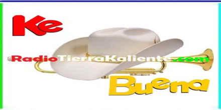 Ke Buena Radio Tierra Kaliente
