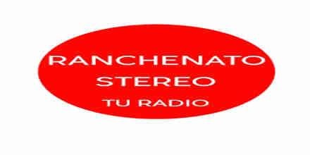 Ranchenato Stereo