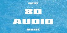 Best 8D Audio Music